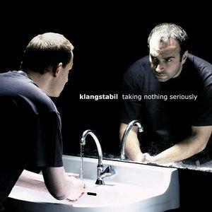 Bild für 'Taking Nothing Seriously'