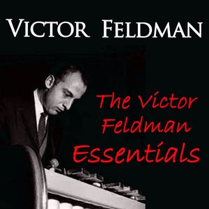 Image for 'The Victor Feldman Essentials'
