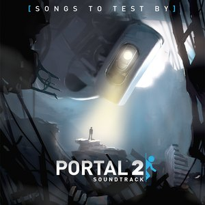 Bild für 'Portal 2: Songs to Test By'