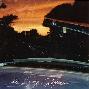 Image for 'The Dying Californian'