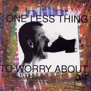 Immagine per 'One Less Thing to Worry About'