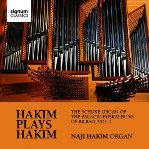 Image for 'Hakim Plays Hakim: The Schuke Organ of the Palacio Euskalduna of Bilbao, Vol. 2'