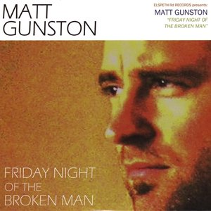 Bild für 'Friday Night Of The Broken Man'