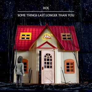 Image for 'Some Things Last Longer Than You'