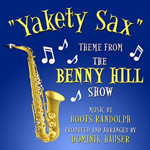 "Image for '""Yakety Sax""- Theme from the ""Benny Hill Show""'"