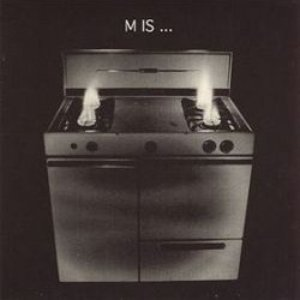 Image for 'M Is ...'