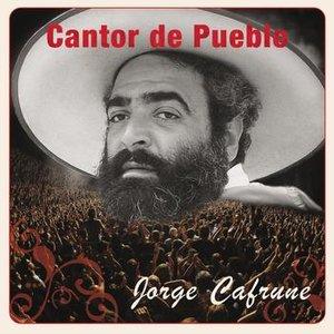 Image for 'Cantor de Pueblo: Jorge Cafrune'