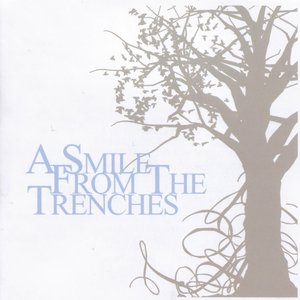 Image for 'A Smile From The Trenches'