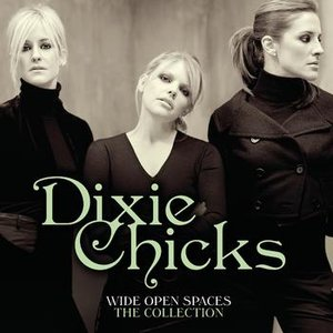 Image pour 'Wide Open Spaces - The Dixie Chicks Collections'