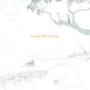 Image for 'Ganough, Wallis & Fatuna'