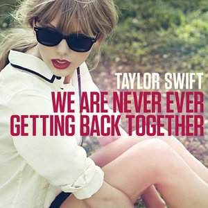 Imagem de 'We Are Never Ever Getting Back Together'