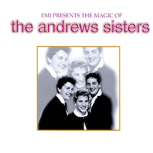 Bild för 'The Magic Of The Andrew Sisters'