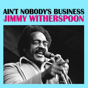 Image for 'Ain't Nobody's Business'