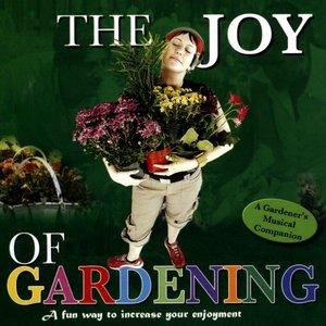 Image for 'The Joy Of Gardening'