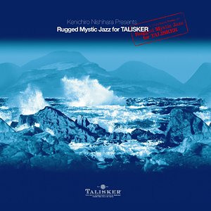 Image pour 'Rugged Mystic Jazz for TALISKER'
