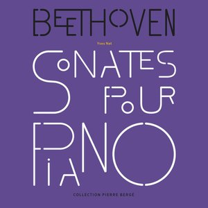 Image for 'Collection Pierre Bergé, Vol. 6 - Beethoven: Sonates pour piano Op. 31, 109, 110 & 111'