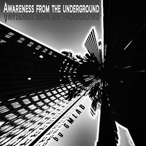Image for 'Awareness from the underground'