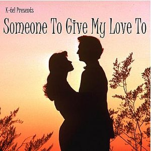 Image for 'K-tel Presents Someone To Give My Love To'