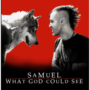 Image for 'Samuel (What God Could See)'