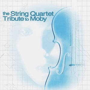 Image for 'The String Quartet Tribute to Moby'