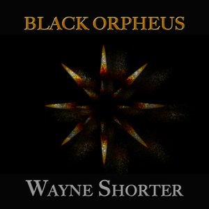 Image for 'Black Orpheus (22 Original Tracks - Digitally Remastered)'