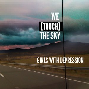 Image for 'We [touch] the Sky'