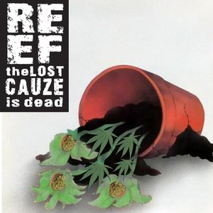 Image for 'Reef The Lost Cauze Is Dead'