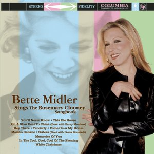 Image for 'Bette Midler Sings The Rosemary Clooney Songbook'