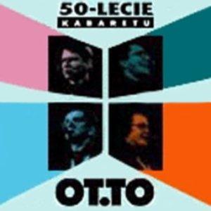 Image for '50-lecie Kabaretu OT.TO'