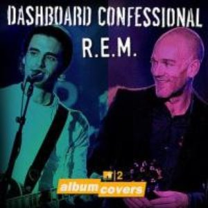 Image for 'MTV2 Album Covers: Dashboard Confessional & REM'