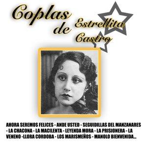 Imagen de 'Las Coplas De Estrellita Castro'