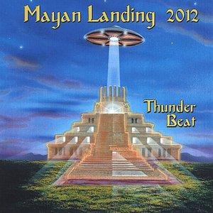 Image for 'Mayan Landing 2012'