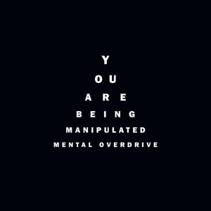 Image for 'You Are Being Manipulated'