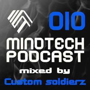 Image for '010 - mixed by Custom Soldierz'