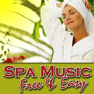 Image for 'Spa Music – Free and Easy'