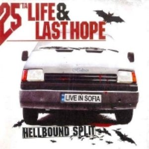 Image for 'Hellbound Split - Live In Sofia'