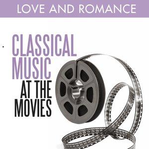 Image for 'Classical Music at the Movies - Love and Romance'
