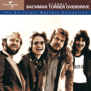 Image for 'Classic Bachman Turner Overdrive - The Universal Masters Collection'