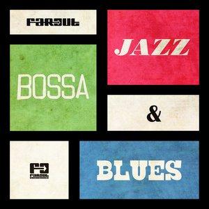 Bild für 'Far Out Jazz, Bossa & Blues'