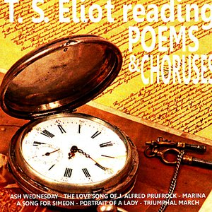 Bild för 'T.S. Eliot Reading Poems & Choruses'