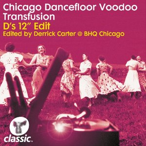 Image for 'Chicago Dancefloor Voodoo'