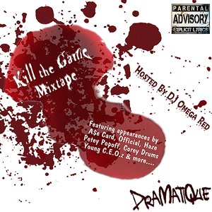 Image for 'Kill The Game Mixtape'