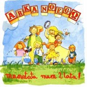Bild för 'Mamatata mam 2 lata!'