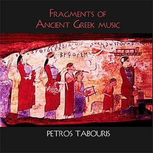Immagine per 'Fragments of Ancient Greek Music'