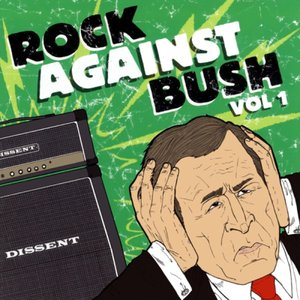 Image pour 'Rock Against Bush, Volume 1'