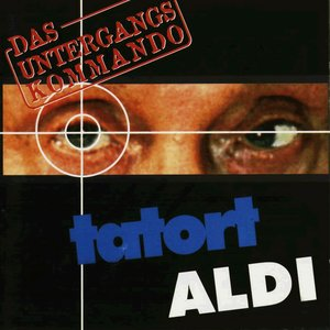 Image for 'Tatort Aldi'