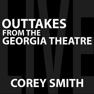 Image for 'Outtakes from the Georgia Theatre'