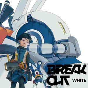 Image for 'BREAK OUT WHITE'