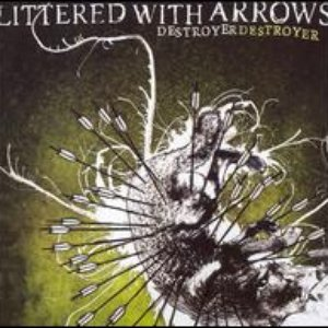 Image for 'Littered With Arrows'