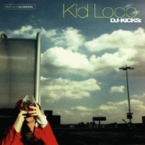 Image for 'DJ-Kicks: Kid Loco'